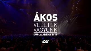 ÁKOS - VELETEK VAGYUNK :: DVD beharangozó