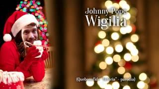 Johnny Pope - Wigilia/Pawbeats x Quebonafide x Kasia Grzesiek - Euforia PARODIA