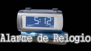Som Alarme de Relogio Audio Despertador