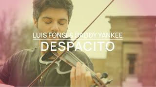 Cover Violín Luis Fonsi - Despacito ft. Daddy Yankee -Jose Asunción-