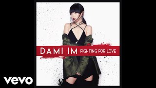 Dami Im - Fighting for Love (Official Audio)