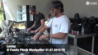Lexlay - Live @ Family Piknik Montpellier [31.07.2016] (Tech House, Tribal House)