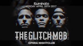 THE GLITCH MOB | Friday April 28th 2017 | Atlanta, GA