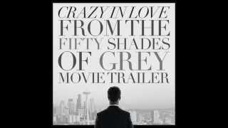 Crazy In Love from the Fifty Shades of Grey Movie Trailer - L'Orchestra Cinematique
