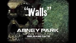 Walls •Abney Park •Wasteland, on sale Nov 7th