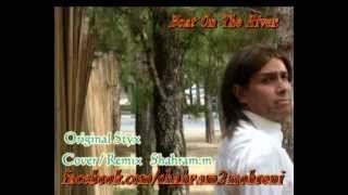 Boat On The River -Styx Cover /Remix Shahram.m