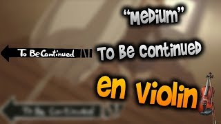 Yes Roundabout - To Be Continued en Violín|How to Play,Tutorial,Tab,sheet music,Como Tocar|Manukes