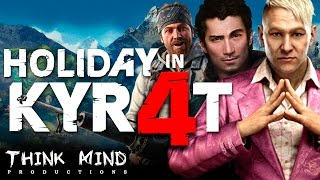 ♫Far Cry 4 - Holiday in Kyrat (Musical) / Think Mind