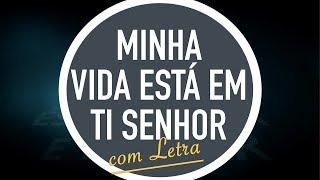 MINHA VIDA ESTÁ EM TI SENHOR | CD JOVEM | MENOS UM