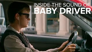 Oscar nominated 'Baby Driver' sound editing explained