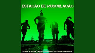 Estação de Musculação (Musica Cardio)
