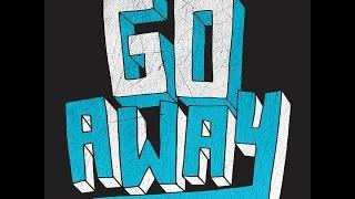 Ninja Kore - Go Away