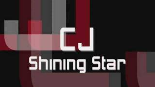 CJ - Shining Star