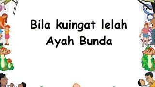 BILA KUINGAT/ BUNDA PIARA (LIRIK) - Lagu Anak - Cipt. Adikarso - Musik Pompi S.