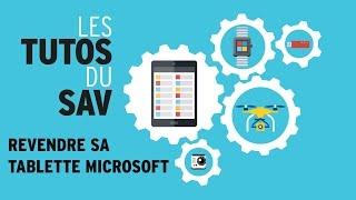 Tuto Darty & Vous : comment revendre sa tablette Microsoft