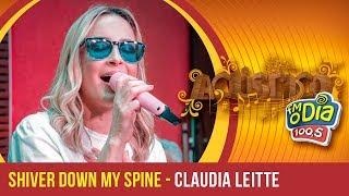 Shiver Down My Spine - Claudia Leitte (Acústico FM O Dia)