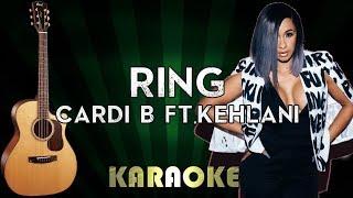 Cardi B - Ring feat. Kehlani | LOWER Key Acoustic Guitar Karaoke Instrumental Lyrics Cover