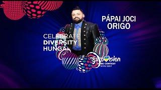 PAPAI JOCI - ORIGO - LETRA EN ESPAÑOL - EUROVISION 2017 - HUNGRÍA