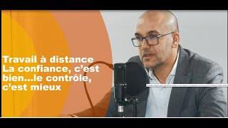 Travail à distance: La confiance, c'est bien…le contrôle, c'est mieux