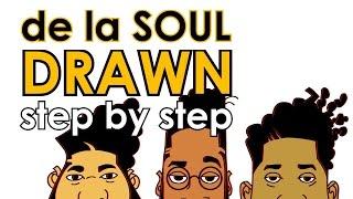 De La Soul's Drawn - Step by Step