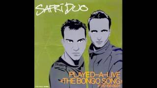SAFRI DUO - PLAYED-A-LIVE (THE BONGO SONG)  (Radio Cut)