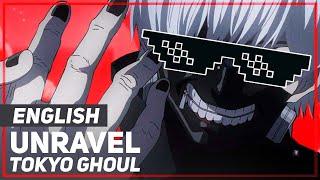 "Tokyo Ghoul - ""Unravel"" | April Fools ver | AmaLee"
