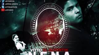 """VITTO """"EL AUTENTIK"""" - NENA SENSUAL (AUDIO OFICIAL)"""