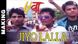 Making Of Jiyo Lalla - Uvaa   Jasraj Joshi   Praveen - Manoj width=