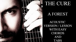 """THE CURE """" A FOREST """" ACOUSTIC COVER/LESSON"""