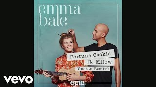 Emma Bale, Milow - Fortune Cookie (Gostan Remix)