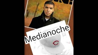 Medianoche- Drake 2016 new music remix