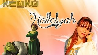 HALLELUJAH (Shrek soundtrack) Cover by KeyKo