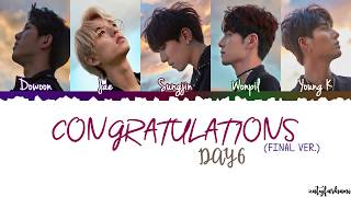 DAY6 - Congratulations (Final Ver.) Lyrics [Color Coded_Han_Rom_Eng]
