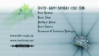 Dexter - Happy Birthday (feat. Eden)
