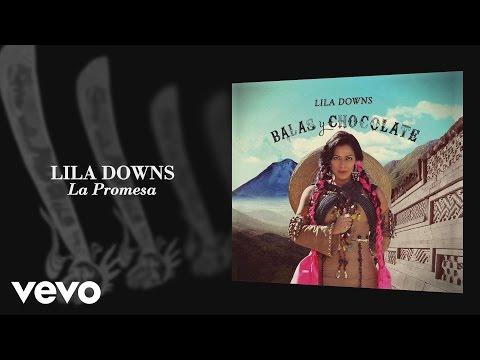 lila-downs-la-promesa-audio-liladownsvevo