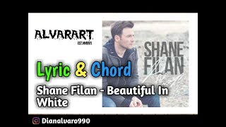 Shane Filan - Beautiful in white (Chord & Liryc)