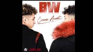 BW  - Comme avant (Sabri)
