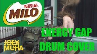ENERGY GAP Nestle Milo DRUM COVER - JOEY MUHA