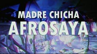 Madre Chicha - Afrosaya (En Vivo)