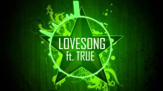 Lovesong ft. True (The Cure Remake)
