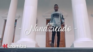 Valter Artístico - Nandzicado | Official Video