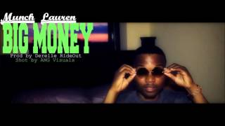 Munch Lauren - Big Money (Clean Verison)