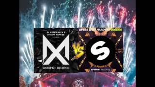 Mashup #08 La Gasolina Blasterjaxx Remix Vs Voodoo (DV&LM TML 2016 Edit)