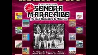 LA CHANCLA  -  LA SONORA MARACAIBO..