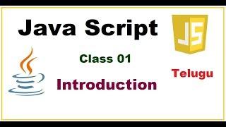 Javascript introduction  And what is Javascript -- Telugu 01