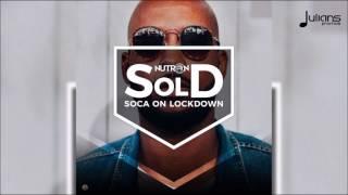 "GBM Nutron - Soca On Lockdown ""2018 Soca"" (Trinidad)"