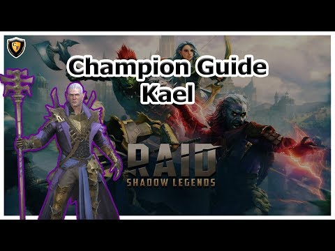 RAID: SL - Kael Champion Guide
