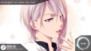 Nightcore - Sacchan no Sexy Curry『Shokugeki no Soma ED2』