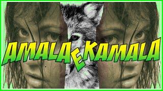 As Meninas Lobo Amala e Kamala