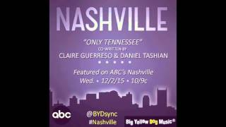 """Only Tennessee"" by Claire Guerreso (feat. on ABC's Nashville - Season 4x9) [OFFICIAL]"